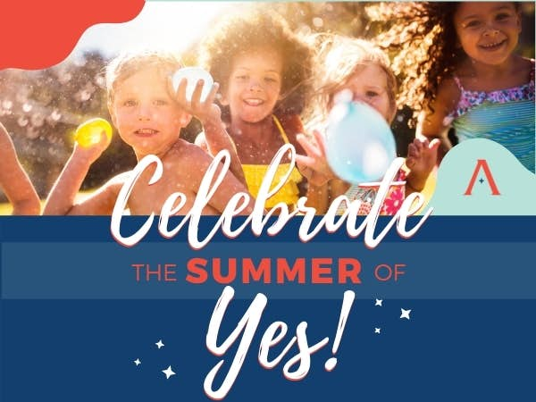 Celebrate the Summer of YES!